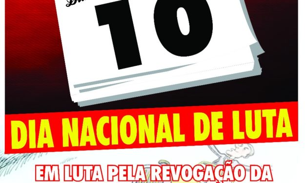 Vamos parar o Brasil no dia 10 de novembro!