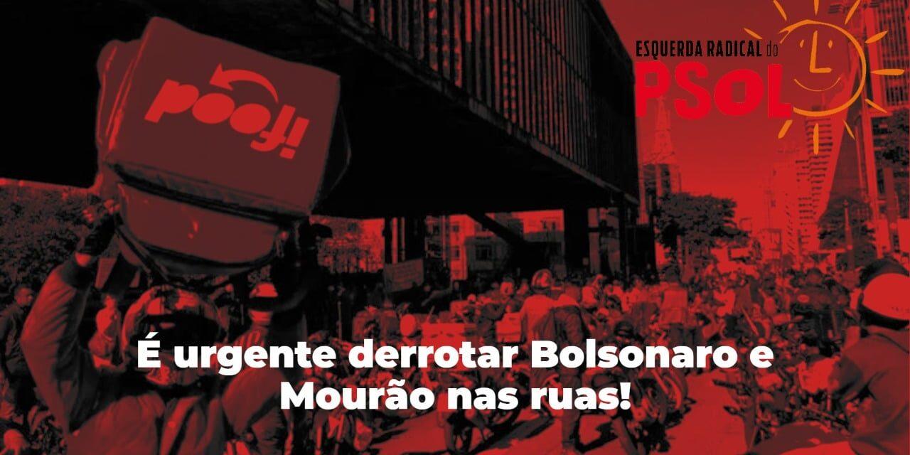 É urgente derrotar Bolsonaro e Mourão nas ruas!